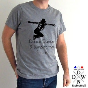 Image of Dance Dance and Jump to the Future - T-shirt Made in France
