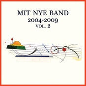 Image of Mit Nye Band – 2004-2009 Vol. 2 | LP+MP3