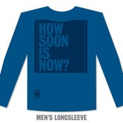Image of SST 005 – How Soon Is Now? – Longsleeve