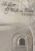 Image of TO LIVE &amp; WRITE IN DIXIE by P.T. Paul
