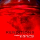 Image of RENDITIONS by Sue Walker