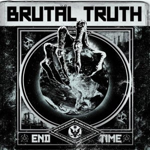 Image of Brutal Truth - End Time