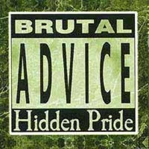 Image of HIDDEN PRIDE - Brutal Advice CD + bonus CD