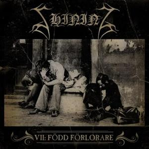 "Image of Shining ""VII: Född Förlorare"" CD"