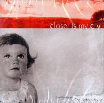Image of Closer is My Cry