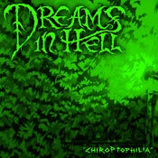"Image of Dreams In Hell ""Chiroptophilia"" CDR"