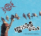 Image of Twisted Wires & The Acoustic Sessions - DigiCD