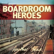 Image of Boardroom Heroes - Another Year CD