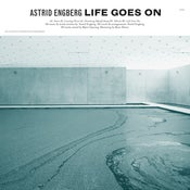 Image of Astrid Engberg - Life Goes On (vinyl)
