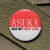 Image of Asuka was my first love button