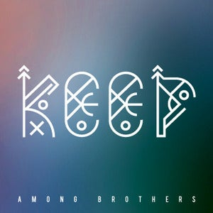 Image of Among Brothers - 'Keep' Single (KISS007)