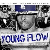 Image of YOUNG FLOW - HOOD FELLA MUSIC
