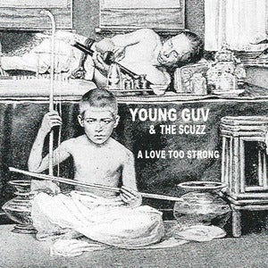 "Image of Young Guv and The Scuzz - A Love Too Strong 12"" EP"