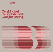 "Image of Derek Howell Happy To Be Sad/I Was Just leaving 12"" Vinyl last 2 copies"