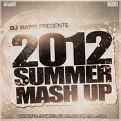 Image of DJ Raph - The 2012 Summer Mashup