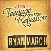 Image of Tales of Teenage Rebellion EP