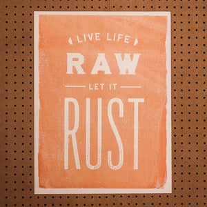 Image of Let it Rust // Poster // By Matt Thompson