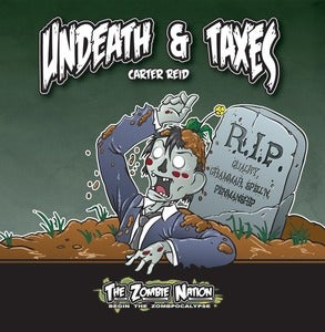 Image of The Zombie Nation Book 1: Undeath & Taxes
