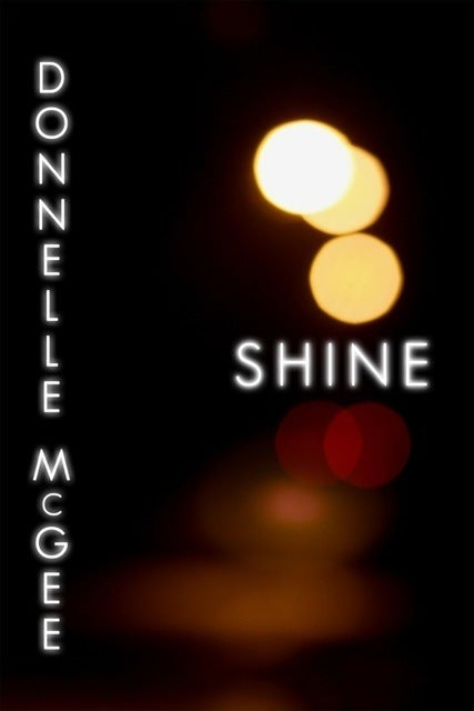 Image of Shine by Donnelle McGee: An SRP Novella (PAPERBACK)
