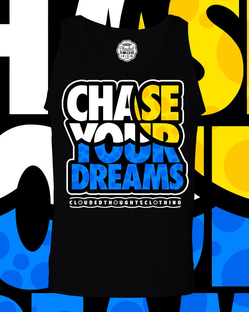 Image of Chase Your Dreams Tank