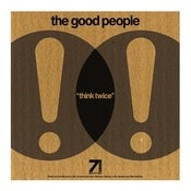 Image of The Good People - Think Twice / The Theory feat. Spectac  // 7""