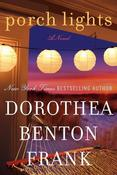 Image of &lt;i&gt;Porch Lights&lt;/i&gt;&lt;br&gt;Dorothea Benton Frank&lt;br&gt;SIGNED