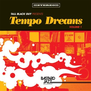 Image of Tall Black Guy presents..Tempo Dreams Vol. 1 CD