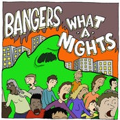 Image of Bangers / What-A-Nights - Split 7''