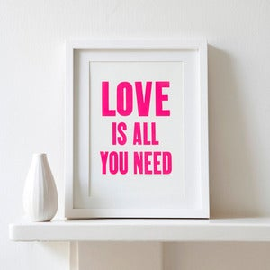 Image of Love is all you need letterpress print