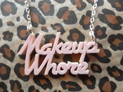 Image of Laser Cut Acrylic 'Makeup Whore' Pastel Pink Necklace