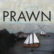 Image of Prawn - Ships vinyl LP