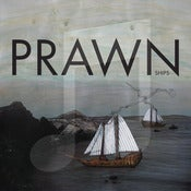Image of Prawn - Ships digital download
