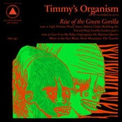 Image of Timmy's Organism Rise of the Green Gorilla LP