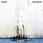 Image of Shark? - True Waste Tape