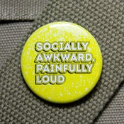 Image of Socially awkward painfully loud button