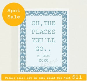 "Image of SALE IN FRAME! ""oh the places you'll go"" Quote Poster"