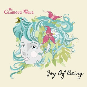 Image of The Casanova Wave - Joy of Being