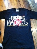Image of Carnival of Madness 2011 'Fucking Madness' T-Shirt