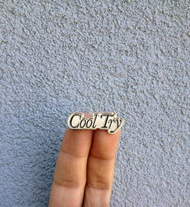 Image of Cool Try Enamel Pin *FREE SHIPPING*
