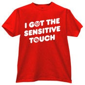 "Image of ""I Got the Sensitive Touch"" Red"