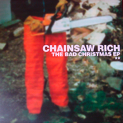 Image of Chainsaw Rich - Bad Christmas CD (Villa Magica)