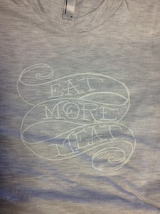 Image of Eat More Meat - Light Gray - WOMENS MEDIUM