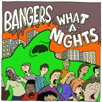 Image of Bangers/What-A-Nights Split 7""