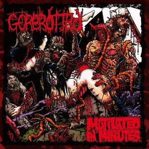 Image of Gorerotted - Mutilated In Minutes re-dux CD