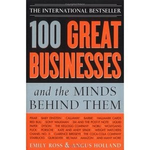 Image of 100 Great Businesses and the Minds Behind Them