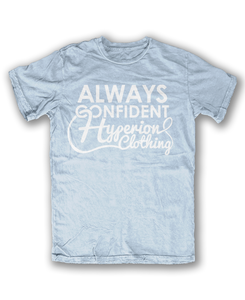 "Image of Blue ""Always Confident"" Tee"