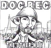 Image of Dr. Becket aka DOC BEC &quot;The Other Way&quot; 7&quot; EP