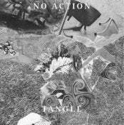 Image of Tangle / No Action split 7""