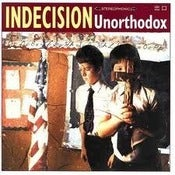 Image of Indecision-Unorthodox reissue LP