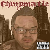 Image of Hella Chluy - Chluymatic Mixtape